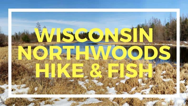Hiking in Wisconsin's Beautiful North Woods, Fishing Unnamed Reservoir, Clark County Forest