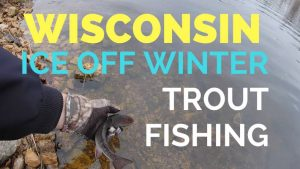 Ice Off Winter Trout Fishing at Lake Martha in Osseo Wisconsin